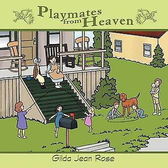 Playmates from Heaven by Rose & Gilda Jean