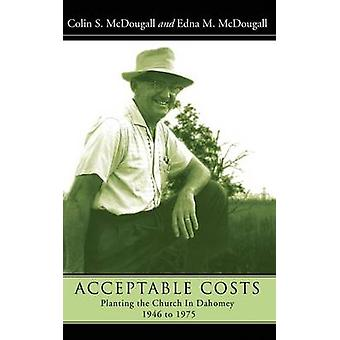 Acceptable Costs by McDougall & Colin