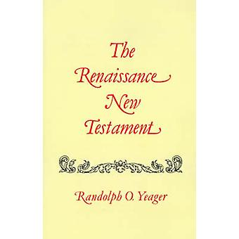 The Renaissance New Testament Volume 3 Matthew 1928 by Yeager & Randolph O.