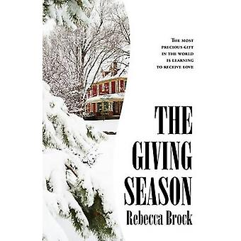 The Giving Season by Brock & Rebecca