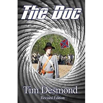 The Doc  Revised Edition by Desmond & Tim