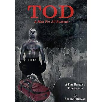 TOD  A Man For All Reasons by ODriscoll & Shaun