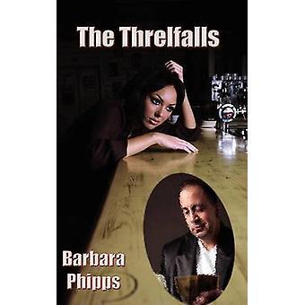 The Threlfalls by Phipps & Barbara