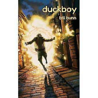 Duck Boy by Bunn & Bill