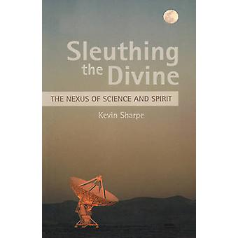 Sleuthing the Divine by Sharpe & Kevin
