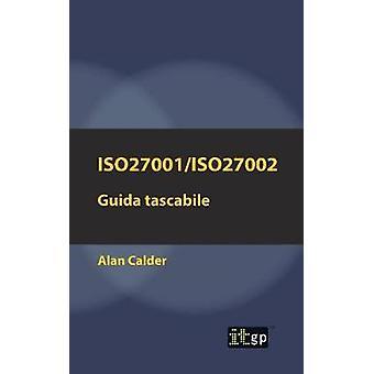 ISO27001ISO27002 Guida tascabile by Calder & Alan