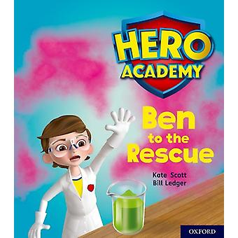 Hero Academy Oxford Level 5 Green Book Band Ben to the Re by Kate Scott