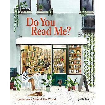 Do You Read Me  Bookstores Around the World by Edited by Marianne Julia Strauss & Edited by Gestalten