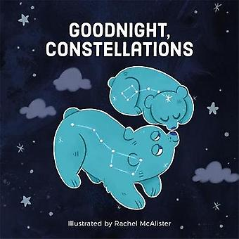 Goodnight - Constellations by Running Press - 9780762494606 Book