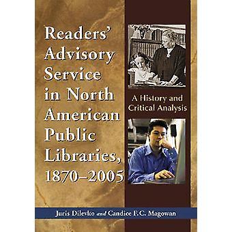 Lesere' Rådgivningstjeneste i Nordamerikanske folkebiblioteker - 1870-2