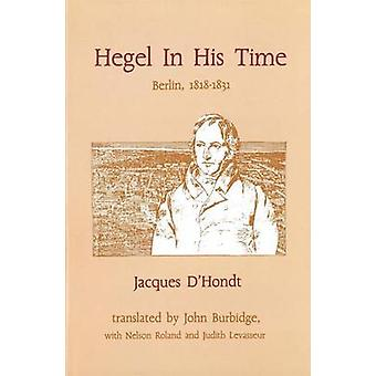 Hegel in His Time by D'hondt J - 9780921149132 Book