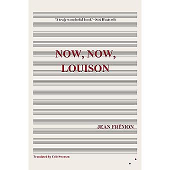 Now - Now - Louison by Jean Fremon - 9780993009389 Book