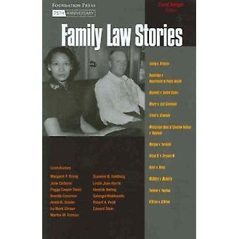 Family Law Stories by Carol Sanger - 9781599410203 Book