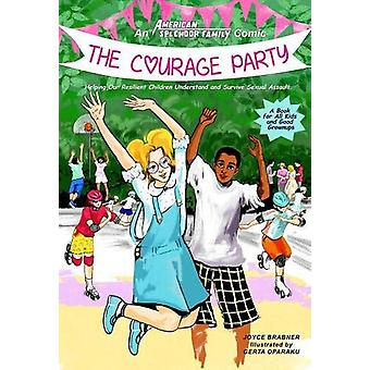 Courage Party - Helping Our Resilient Children Understand and Survive