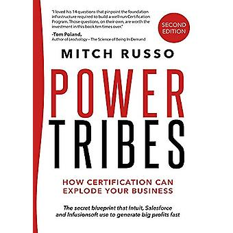 Power Tribes -- How Certification Can Explode Your Business - How Cert