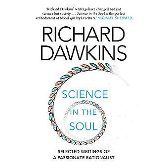 Science in the Soul - Selected Writings of a Passionate Rationalist by