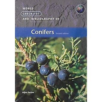 World Checklist and Bibliography of Conifers (2nd Revised edition) by