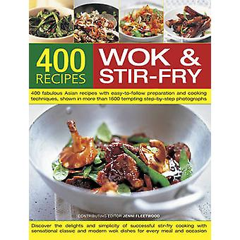 Best-Ever Book of Wok and Stir-Fry Cooking by Jenni Fleetwood - 97818