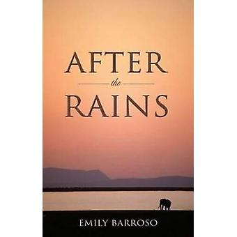 After the Rains by Emily Barroso - 9781909996137 Book