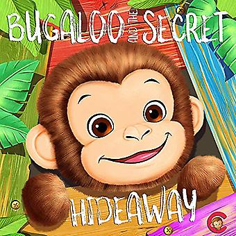 Bugaloo and the Secret Hideaway by Sarah Docker - 9781916440708 Book