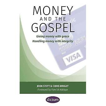 Money and the Gospel - Giving money with grace Handling money with int