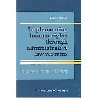 Implementing Human Rights through Administrative Law Reforms - The Pot