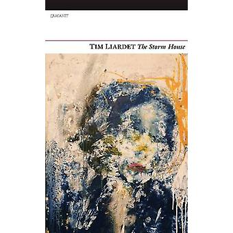 The Storm House by Tim Liardet - 9781847770677 Book