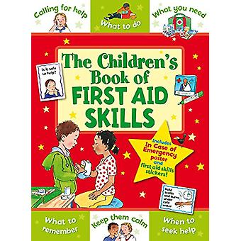 The Children's Book of First Aid Skills by Helen Stanton - 9781782701