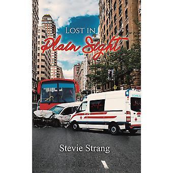 Lost in Plain Sight par Stevie Strang