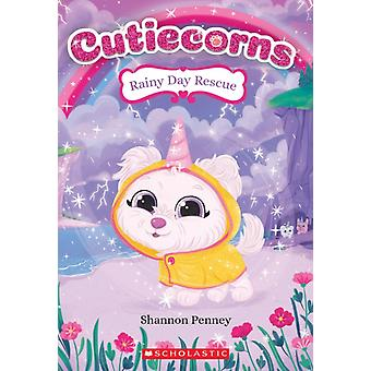 Rainy Day Rescue Cutiecorns 3 Volume 3 by Shannon Penney