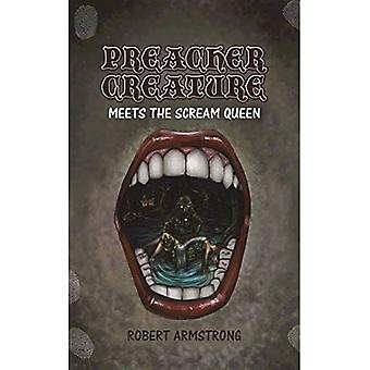 Preacher Creature Meets the Scream Queen