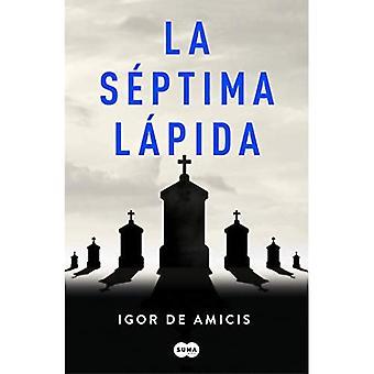 La Septima Lapida / Seitsemäs hautakivi
