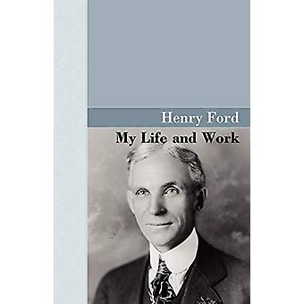 My Life and Work by Henry Ford - 9781605121260 Book