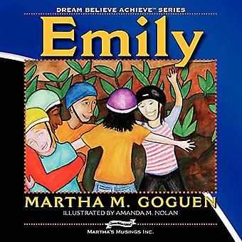 Emily - Dream Believe Achieve by Martha M. Symington - 9781897435212 B