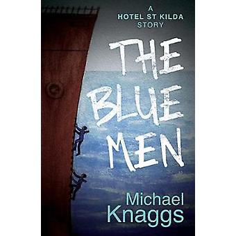 The Blue Men A Hotel St Kilda Story