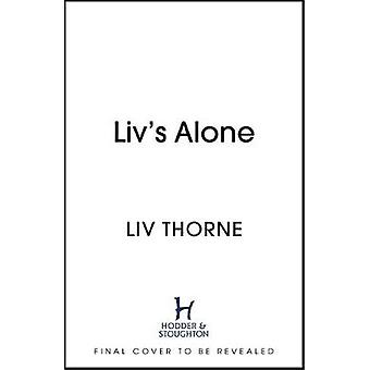 Liv's Alone