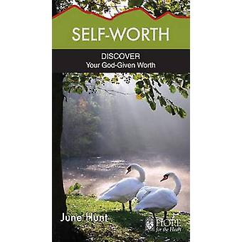 SelfWorth Discover Your GodGiven Worth Hope for the Heart
