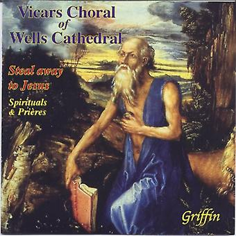 Vicars Choral of Wells Cathedral - Steal Away to Jesus: Spirituals & Pri Res [CD] USA import