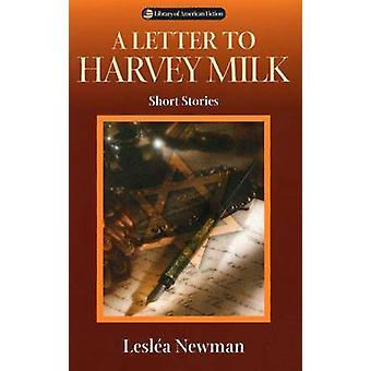A Letter to Harvey Milk - Short Stories by Leslea Newman - 97802992057