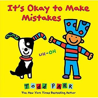 It's Okay to Make Mistakes by Todd Parr - 9780316230537 Book