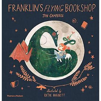 Franklin's Flying Bookshop by Jen Campbell - 9780500651094 Book