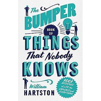 Le livre pare-chocs des choses, personne ne sait - 1001 mystères de la vie - le
