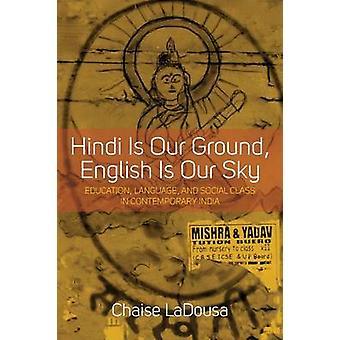 Hindi est notre sol - anglais est notre ciel - éducation - langue - et