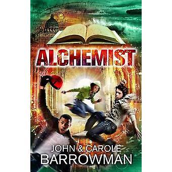 Buchen Sie Alchemist von John Barrowman - Carole E. Barrowman - 9781781856413