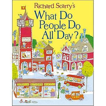 Che cosa la gente fare tutto il giorno? (Scarry)