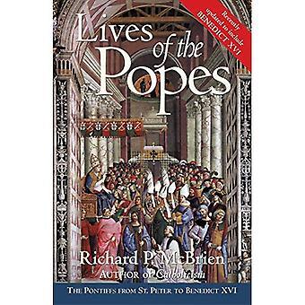Liv av popesna: Pontiffs från St Peter att Benedictus XVI
