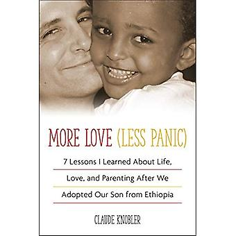 More Love, Less Panic: 7 Lessons I Learned About Life, Love, and Parenting After We Adopted Our Son from Ethiopia