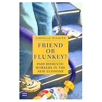Vriend of Flunkey? : Betaalde huishoudelijke arbeid in de nieuwe economie
