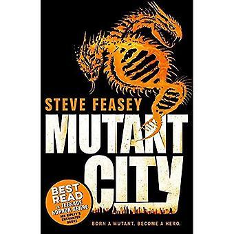 Ville de mutant (Mutant ville 1)