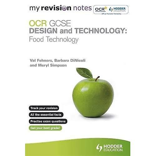 My Revision Notes: OCR GCSE Design and Technology: Food Technology (MRN)